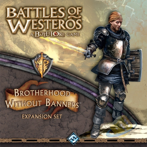 Battles of Westeros: Brotherhood without Banners