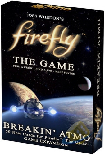 Firefly: The Game - Breakin´ Atmo