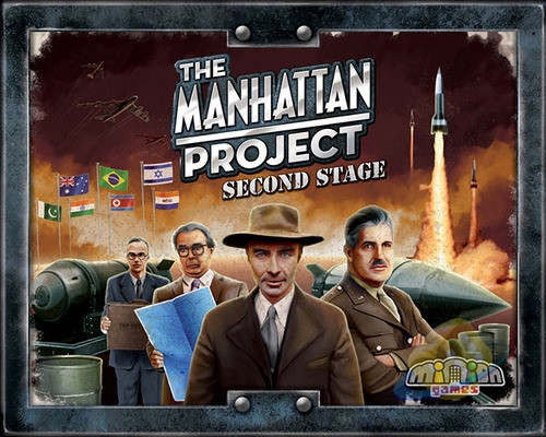 Manhattan Project: Second Stage