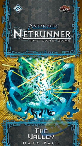 Android Netrunner LCG: The Valley