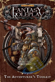 Warhammer Fantasy Roleplay: The Adventurer's Toolkit