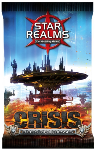 Star Realms - Crisis - Fleets & Fortresses