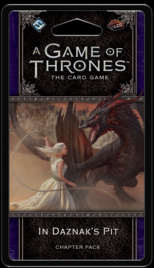 A Game of Thrones LCG (2nd) - In Daznak's Pit