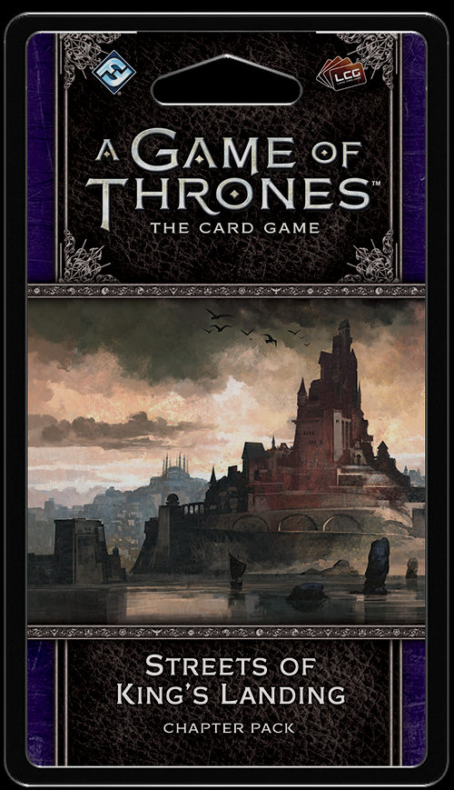 A Game of Thrones LCG (2nd) - Streets of King's Landing