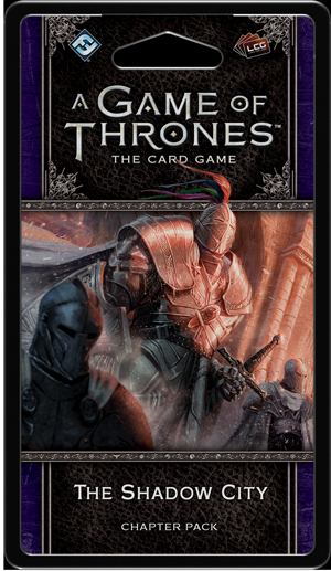 A Game of Thrones LCG (2nd) - The Shadow City