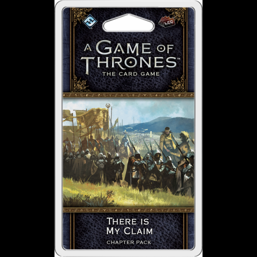A Game of Thrones LCG (2nd) - There is My Claim