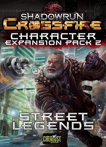Shadowrun: Crossfire -  Character Pack 2 - Street Legends