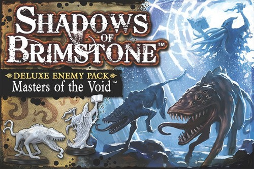 Shadows of Brimstone: Masters of the Void