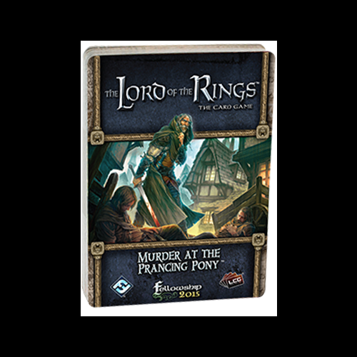 The Lord of the Rings LCG - Murder at the Prancing Pony