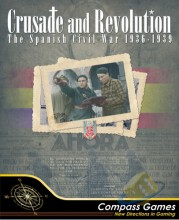 Crusade and Revolution: The Spanish Civil War 1936-1939