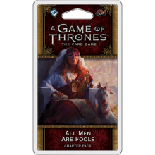 A Game of Thrones LCG (2nd) - All Men Are Fools