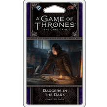A Game of Thrones LCG (2nd) - Daggers in the Dark