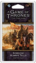 A Game of Thrones LCG (2nd) - Someone Always Tells