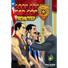Good Cop, Bad Cop - Promoted
