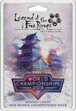 Legend of the Five Rings: The Card Game –Winter Court 2018 World Championship Deck