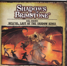 Shadows of Brimstone: Beli'al, Last of the Shadow Kings XXL