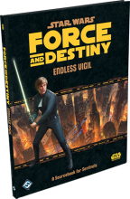 Star Wars - Force and Destiny RPG - Endless Vigil