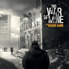 This War of Mine: The Board Game (anglicky)