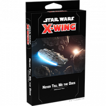 X-Wing Second Edition: Never Tell Me the Odds