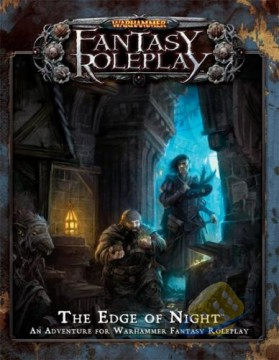 Warhammer Fantasy Roleplay: The Edge of Night