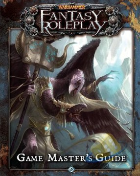 Warhammer Fantasy Roleplay: Game Master's Guide