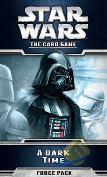 Star Wars LCG: A Dark Time