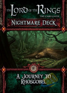 The Lord of the Rings LCG: A Journey to Rhosgobel - Nightmare Deck