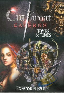 Cutthroat Caverns: Tombs  a  Tomes
