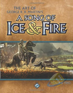 The Art of George R.R. Martins A Song of Ice and Fire Vol 2