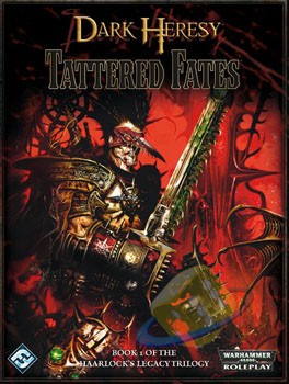 Dark Heresy: Tattered Fates