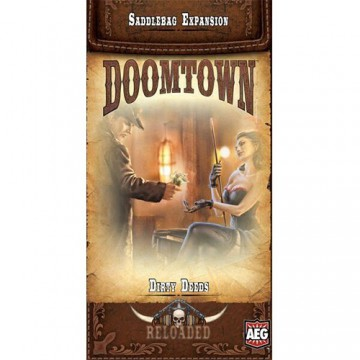 Doomtown: Reloaded – Dirty Deeds