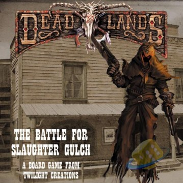 Deadlands: The Battle for Slaughter Gulch