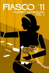 Fiasco 11: Playset Anthology Vol 2