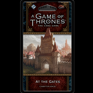A Game of Thrones LCG (2nd) - At the Gates