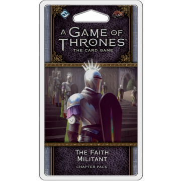 A Game of Thrones LCG (2nd) - Faith Militant