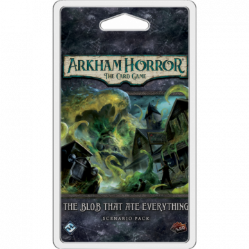 Arkham Horror LCG: The Card Game – The Blob That Ate Everything: Scenario Pack