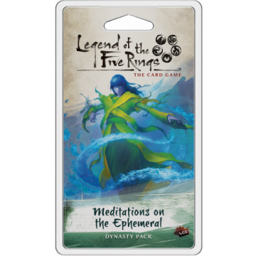 Legend of the Five Rings: The Card Game – Meditations on the Ephemeral