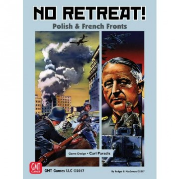 No Retreat!: The French and Polish Fronts