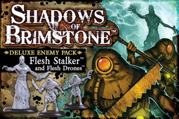 Shadows of Brimstone: Flesh Stalker and Flesh Drones