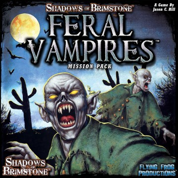 Shadows of Brimstone: Feral Vampires