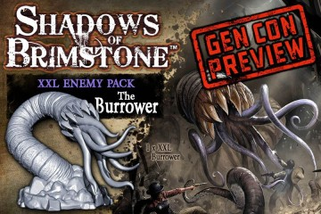 Shadows of Brimstone: The Burrower XXL