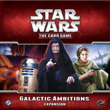 Star Wars LCG: Galactic Ambitions