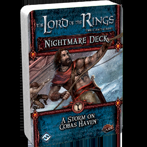 The Lord of the Rings LCG: A Storm on Cobas Haven Nightmare Deck