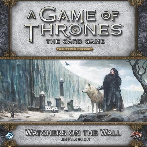 A Game of Thrones LCG (2nd) - Watchers on the Wall